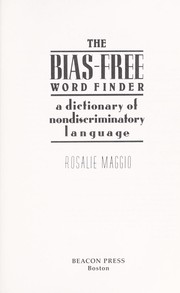 Cover of: The dictionary of bias-free usage: a guide to nondiscriminatory language
