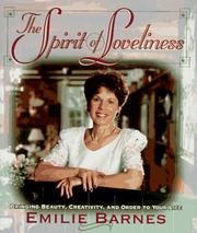 Cover of: The Spirit of Loveliness: Bringing Beauty, Creativity, and Order to Your Life