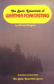 Cover of: The basic essentials of weather forecasting