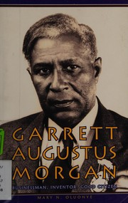 Cover of: Garrett Augustus Morgan