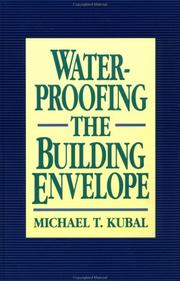 Cover of: Waterproofing the building envelope