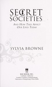 Cover of: Secret societies-- and how they affect our lives today