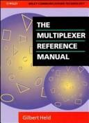 Cover of: The multiplexer reference manual