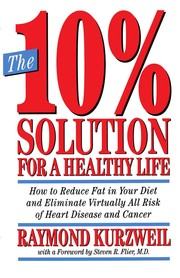 Cover of: The 10% solution for a healthy life