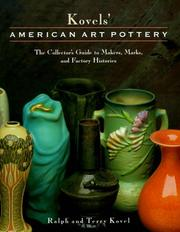 Cover of: Kovels' American art pottery: the collector's guide to makers, marks, and factory histories