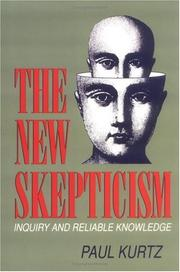 Cover of: The new skepticism: inquiry and reliable knowledge