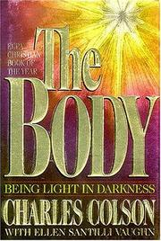 Cover of: The Body: Being Light in Darkness