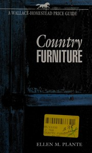 Cover of: Country furniture: a Wallace-Homestead price guide