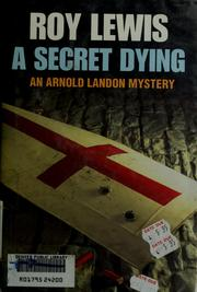 Cover of: A secret dying
