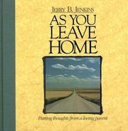 Cover of: As You Leave Home: Parting Thoughts from a Loving Parent