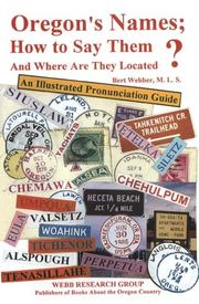 Cover of: Oregon's names, how to say them and where are they located?