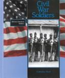Cover of: Civil War soldiers: African-American Soldiers