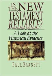 Cover of: Is the New Testament history: a look at the historical evidence