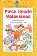 Cover of: First grade valentines