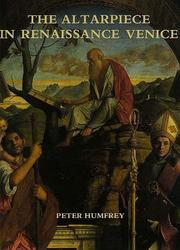 Cover of: The altarpiece in Renaissance Venice