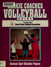 Cover of: Rookie coaches volleyball guide