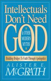 Cover of: Intellectuals don't need God & other modern myths