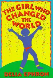 Cover of: The girl who changed the world