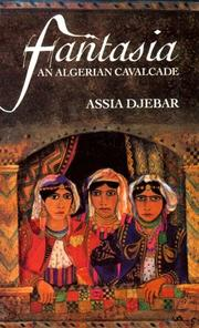 Cover of: Fantasia, an Algerian cavalcade
