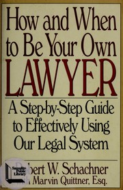 Cover of: How and when to be your own lawyer