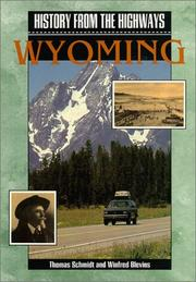 Cover of: History from the highways: Wyoming