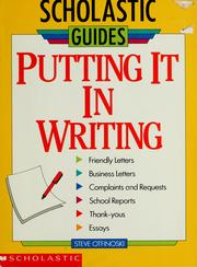 Cover of: Putting it in writing: Scholastic guides