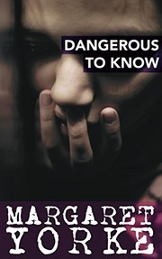 Cover of: Dangerous to know