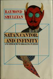 Cover of: Satan, cantor, and infinity: mind-boggling puzzles
