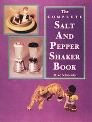 Cover of: The complete salt and pepper shaker book
