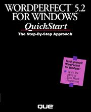 Cover of: WordPerfect 5.2 for Windows quickstart
