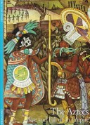 Cover of: The Aztecs: Rise and Fall of an Empire (Abrams Discoveries)