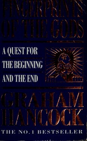 Cover of: Fingerprints of the gods: a quest for the beginning and the end