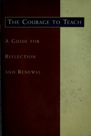 Cover of: The courage to teach