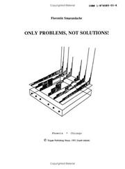 Cover of: Only problems, not solutions!