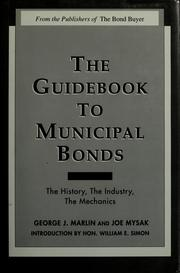Cover of: The guide to municipal bonds