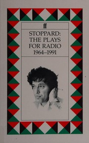 Cover of: Stoppard: the plays for radio 1964-1991
