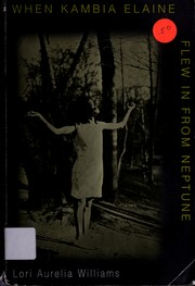Cover of: When Kambia Elaine flew in from Neptune