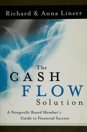 Cover of: The cash flow solution: a nonprofit board member's guide to financial success