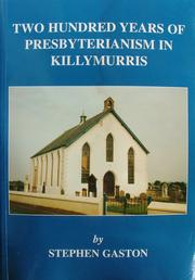 Cover of: Two hundred years of Presbyterianism in Killymurris