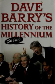 Cover of: Dave Barry's History of the Millennium (So Far)