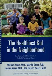 Cover of: The healthiest kid in the neighborhood