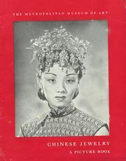 Cover of: Chinese jewelry, a picture book The Metropolitan Museum of Art, 1944