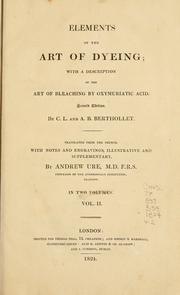 Cover of: Elements of the art of dyeing