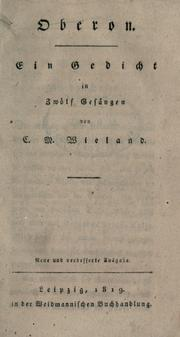Cover of: Oberon: A poem from the German of Wieland [translated by] William Sotheby ; with an introd. for the Garland ed. by Donald H. Reiman (Romantic context)