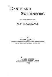 Cover of: Dante and Swedenborg: with other essays on the new renaissance