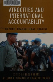 Cover of: Atrocities and international accountability