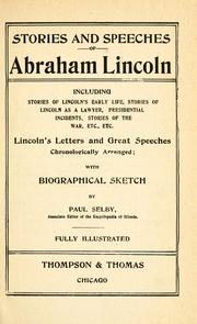 Cover of: Stories and speeches of Abraham Lincoln