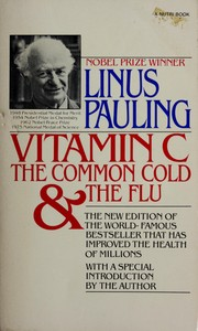 Cover of: Vitamin C, the common cold, and the flu