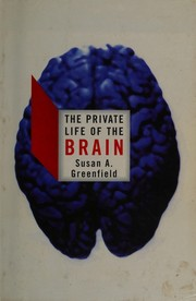 Cover of: The private life of the brain