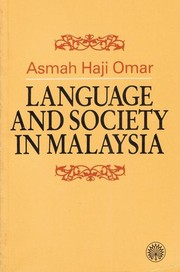 Cover of: Language and society in Malaysia